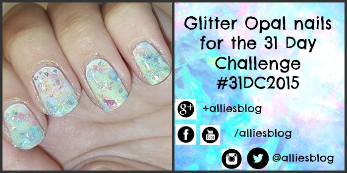 opal nails | glitter nails | 31 day challenge | #31dc2015 | youtube nail art tutorial